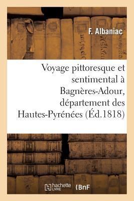 Voyage Pittoresque et Sentimental a Bagneres-Adour