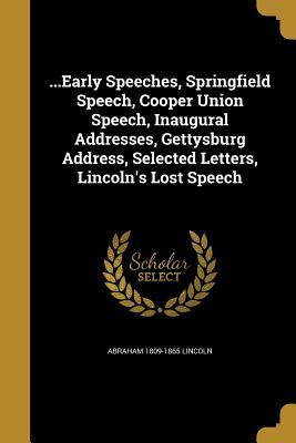 EARLY SPEECHES SPRINGFIELD SPE