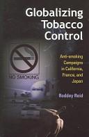 Globalizing Tobacco Control