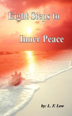 Eight Steps to Inner Peace