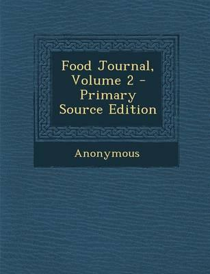 Food Journal, Volume 2