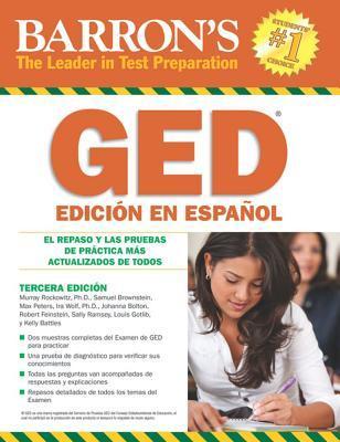 Barron's GED El Examen de Equivalencia de la Escuela Superior, Edicion en Espanol / Ged