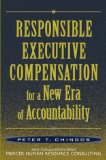 Responsible executive compensation for a new era of accountability