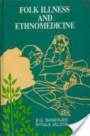 Folk Illness and Ethnomedicine