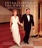 Entertaining at the White House with Nancy Reagan