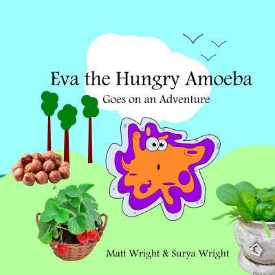 Eva the Hungry Amoeba
