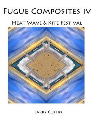 Heat Wave & Kite Festival