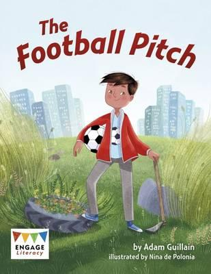 The Football Pitch (Engage Literacy