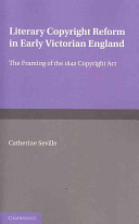 Literary Copyright Reform in Early Victorian England