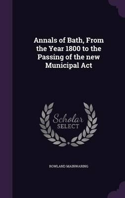 Annals of Bath, from...