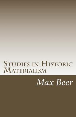 Studies in Historic Materialism