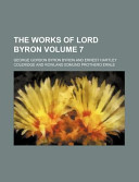 The Works of Lord Byron Volume 7