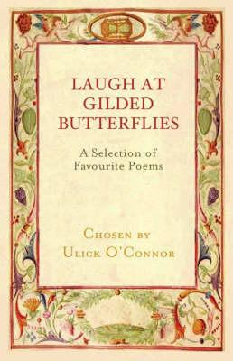 Laugh at Gilded Butterflies