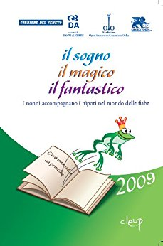 Il sogno, il magico, il fantastico