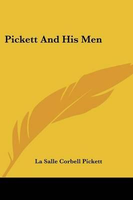 Pickett and His Men