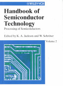 Handbook of Semiconductor Technology: Processing of semiconductors