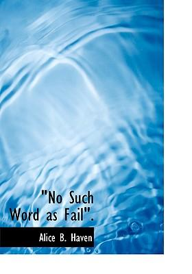 No Such Word as Fail