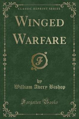 Winged Warfare (Classic Reprint)