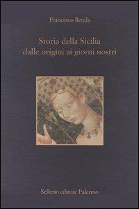 Storia della Sicilia dalle origini ai giorni nostri