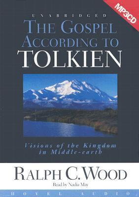 The Gospel According to Tolkien