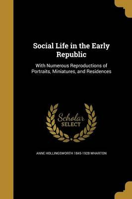 SOCIAL LIFE IN THE EARLY REPUB