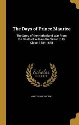 DAYS OF PRINCE MAURI...