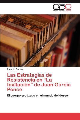 """Las Estrategias de Resistencia en """"La Invitación"""" de Juan García Ponce"""