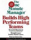 The One Minute Manager Builds High-Performing Teams