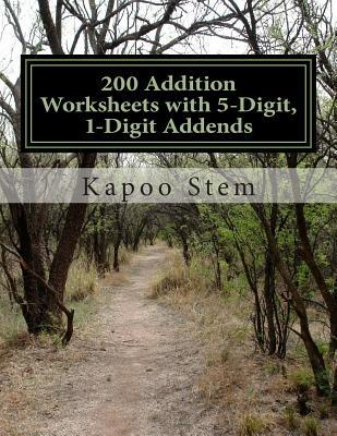 200 Addition Worksheets With 5-digit, 1-digit Addends