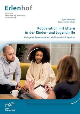 Kooperation mit Eltern in der Kinder- und Jugendhilfe