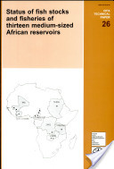 Status of Fish Stocks and Fisheries of Thirteen Medium-sized African Reservoirs