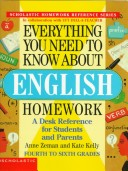 Everything You Need to Know About English Homework/4th to 6th Grades