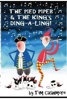 The Pied Piper & The King's Ding-A-Ling