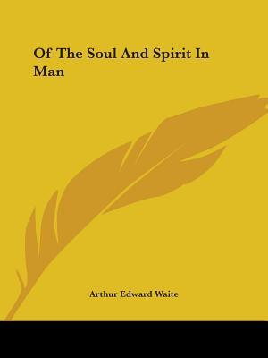 Of the Soul and Spir...
