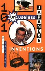 101 UN-Useless Japanese Inventions