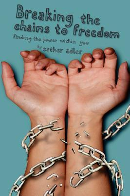 Breaking the Chains to Freedom