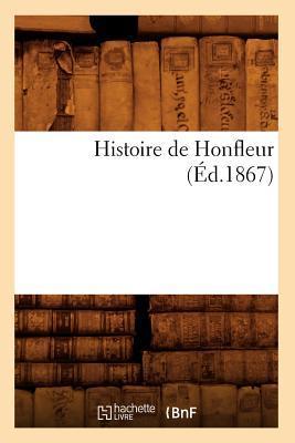 Histoire de Honfleur (ed.1867)