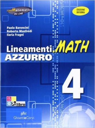 Lineamenti.math azzurro. Ediz. riforma. Per le Scuole superiori. Con espansione online