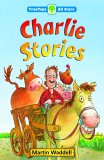 Oxford Reading Tree: TreeTops More All Stars: Charlie Stories: Charlie Stories