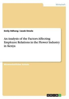An Analysis of the Factors Affecting Employee Relations in the Flower Industry in Kenya