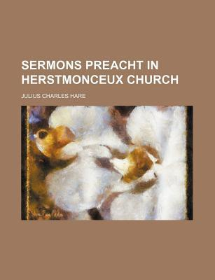 Sermons Preacht in Herstmonceux Church