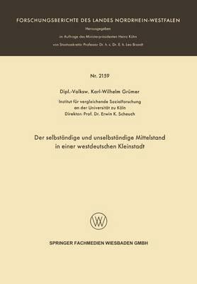 Der Selbständige Und Unselbständige Mittelstand in Einer Westdeutschen Kleinstadt