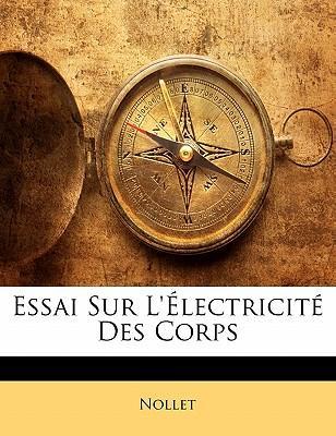 Essai Sur L'électricité Des Corps
