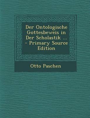 Der Ontologische Gottesbeweis in Der Scholastik ...