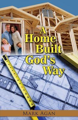 A Home Built God's Way