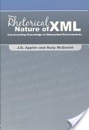 The Rhetorical Nature of XML