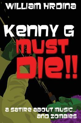 Kenny G Must Die!!