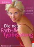 Die neue Farb- und Typberatung. Journal für die Frau