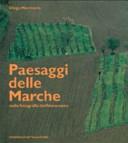 Paesaggi delle March...