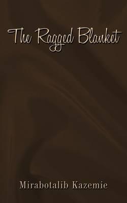 The Ragged Blanket